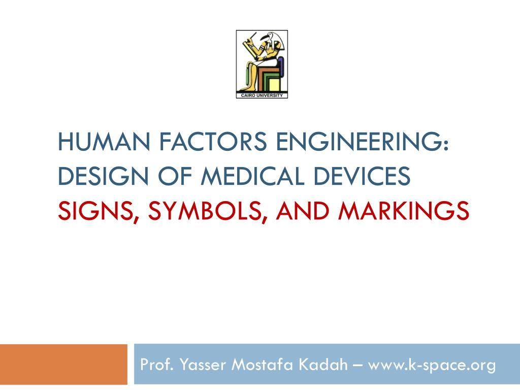 Ppt Human Factors Engineering Design Of Medical Devices Signs Symbols And Markings Powerpoint Presentation Id 5034217