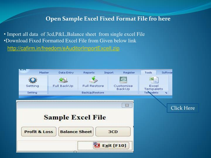 Open Sample Excel Fixed Format File fro here