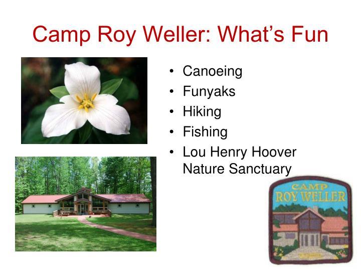 Camp Roy Weller: What's Fun