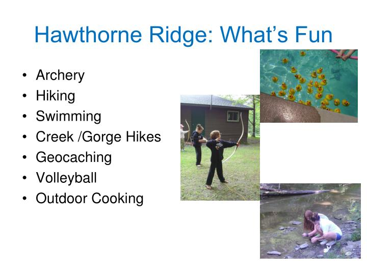 Hawthorne Ridge: What's Fun