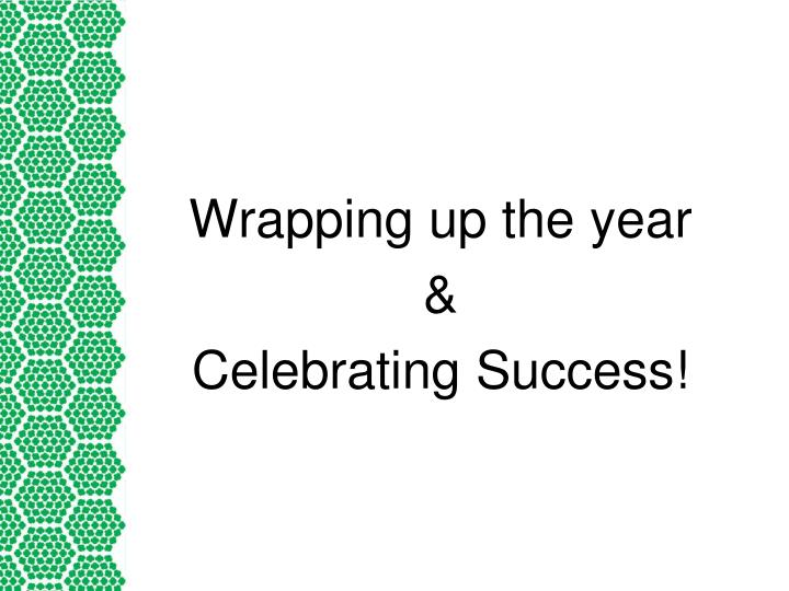 Wrapping up the year