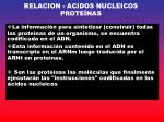 relacion acidos nucleicos prote nas
