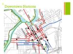 downtown stations