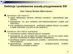 definicja i podstawowe zasady przygotowania sw4