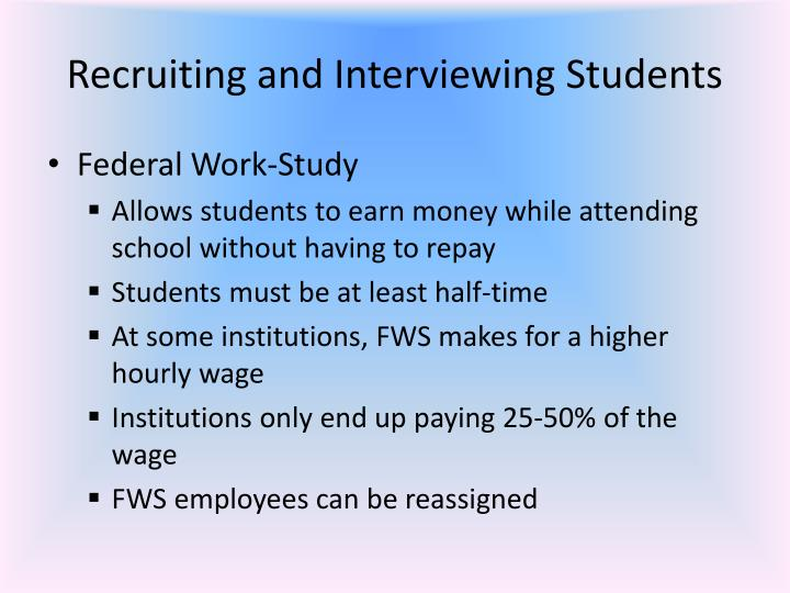 Recruiting and Interviewing Students