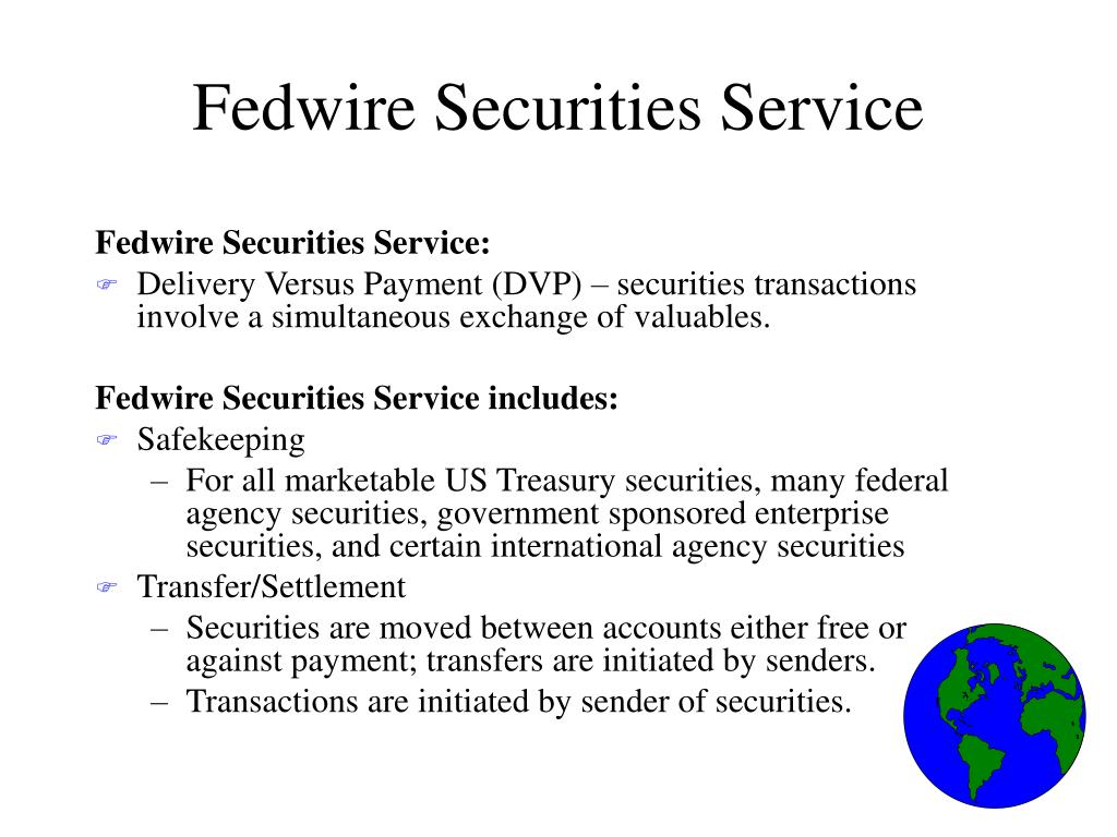 PPT - Fedwire  Funds and Securities Services PowerPoint
