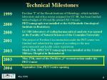 technical milestones