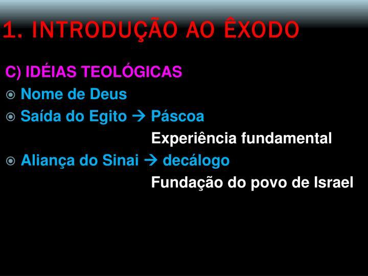 1. INTRODUÇÃO AO ÊXODO