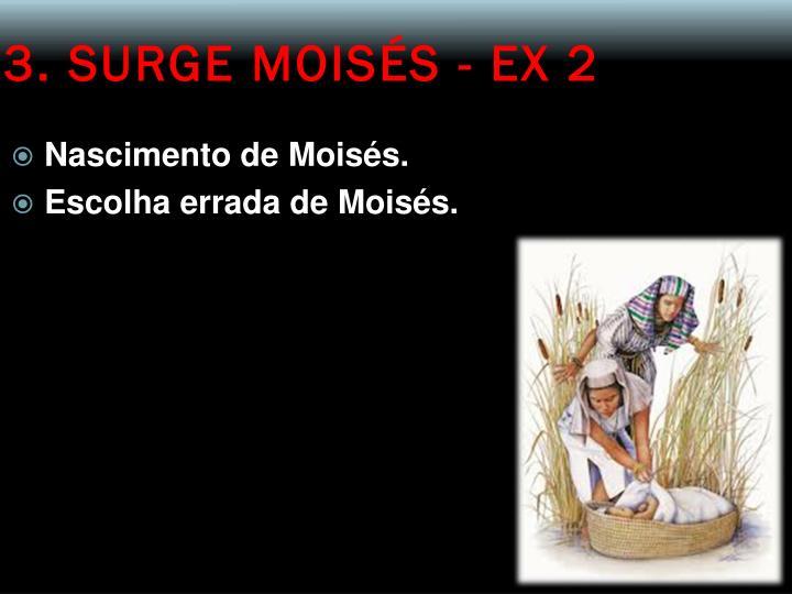 3. SURGE MOISÉS - EX 2