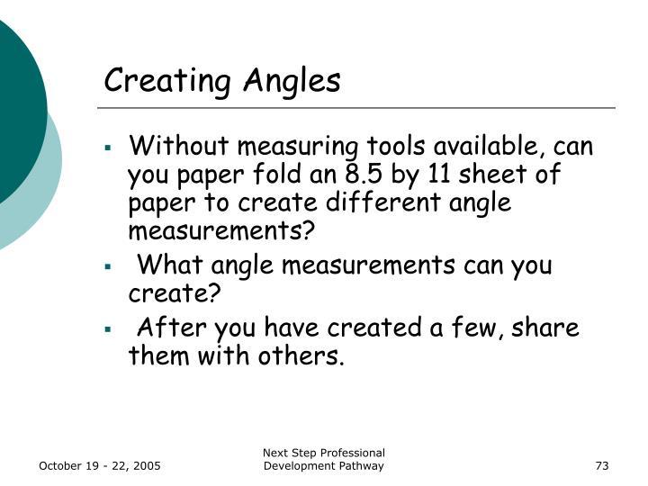 Creating Angles