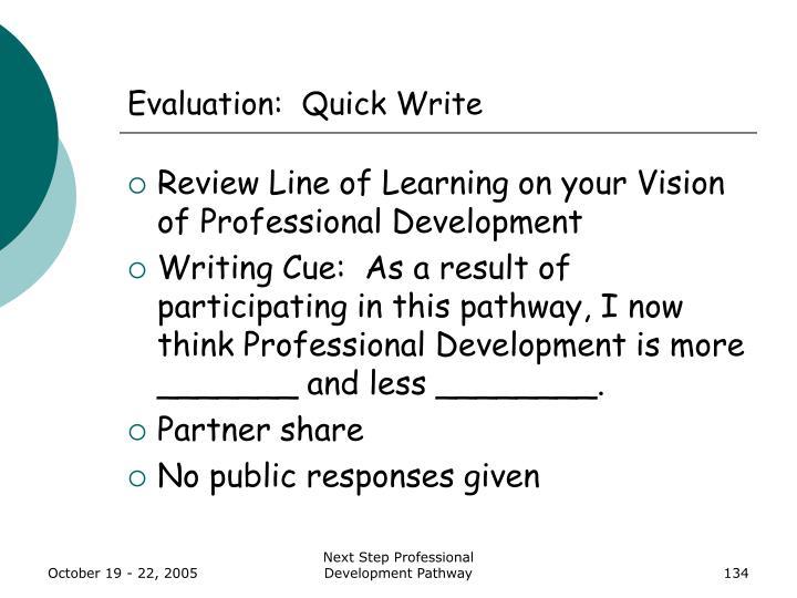Evaluation:  Quick Write