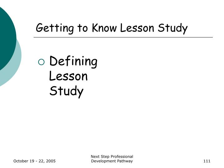 Getting to Know Lesson Study