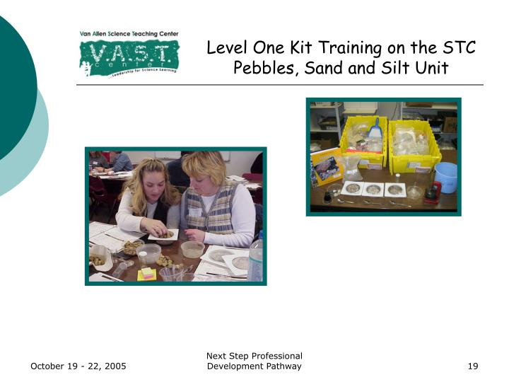 Level One Kit Training on the STC Pebbles, Sand and Silt Unit