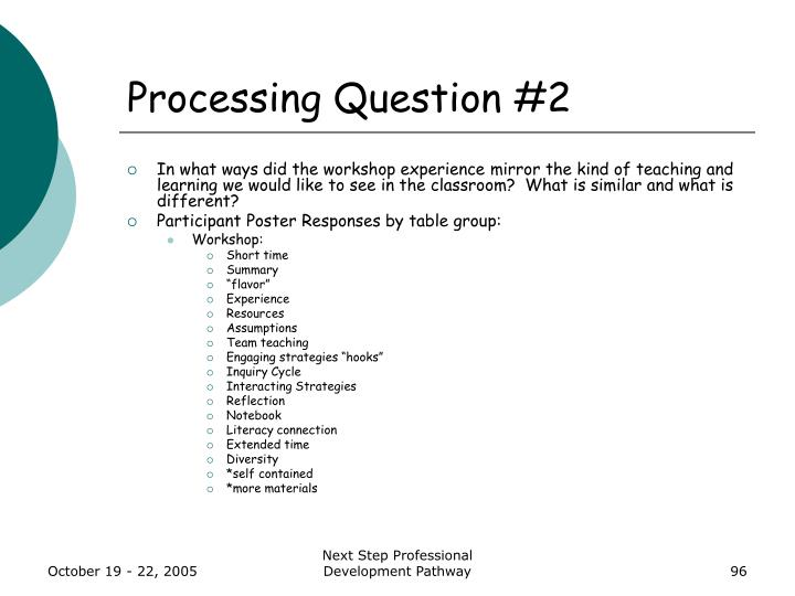 Processing Question #2