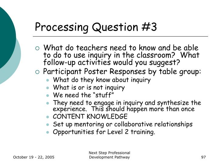 Processing Question #3