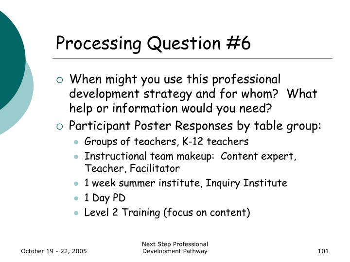 Processing Question #6