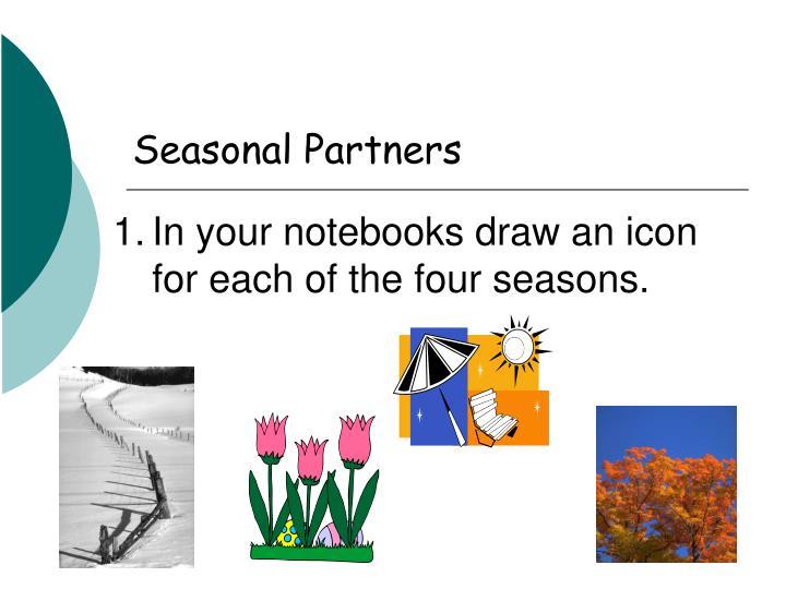 Seasonal Partners