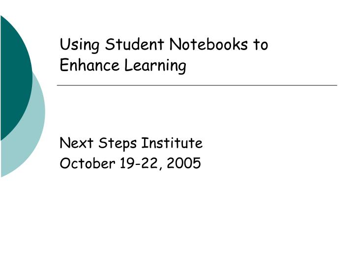Using Student Notebooks to Enhance Learning
