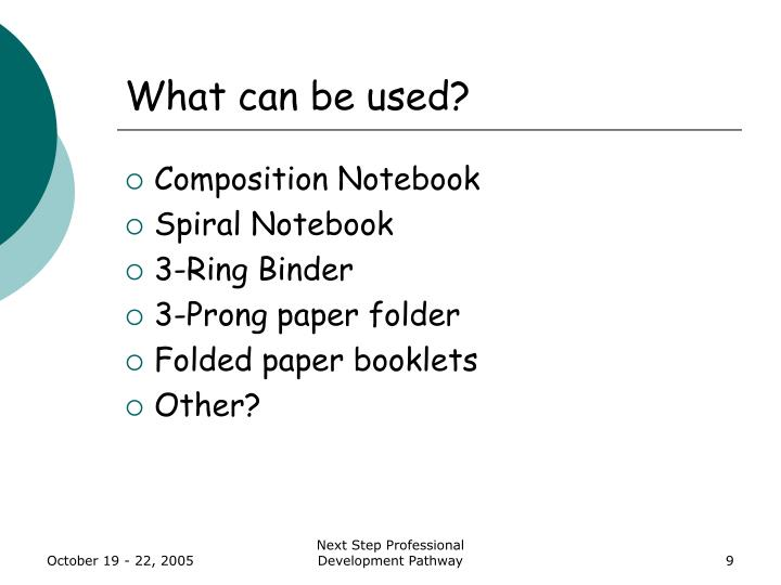 What can be used?