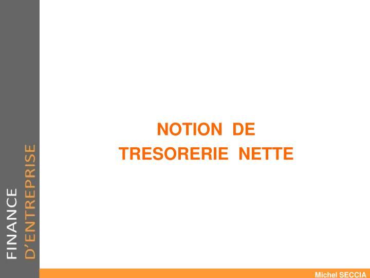 NOTION  DE
