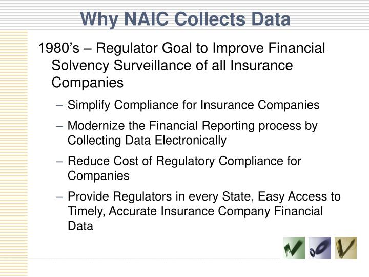 Why NAIC Collects Data