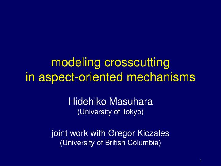 Modeling crosscutting in aspect oriented mechanisms