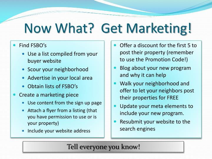 Now What?  Get Marketing!