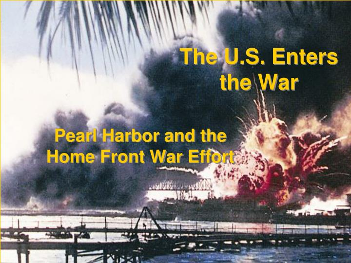 The U.S. Enters the War