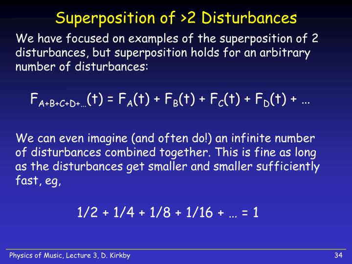 Superposition of >2 Disturbances