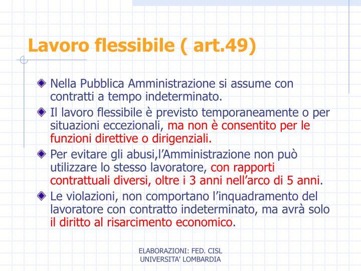 Lavoro flessibile ( art.49)