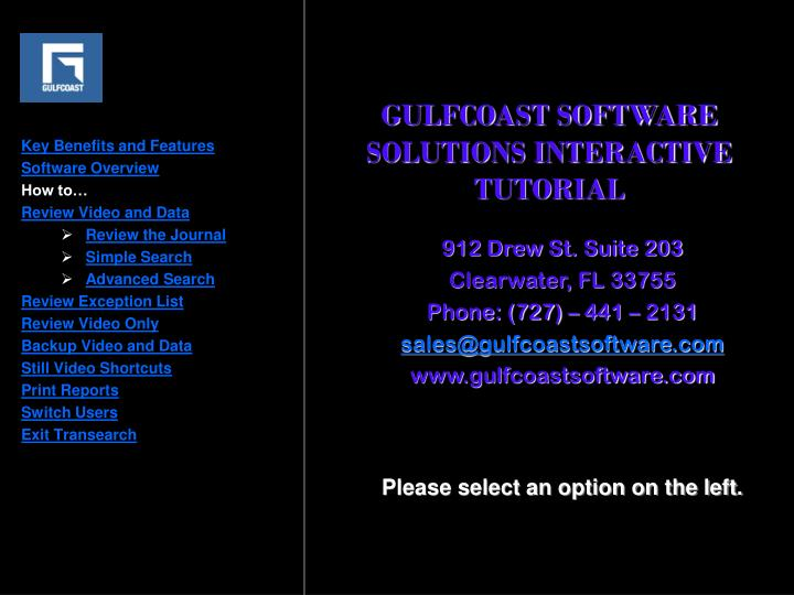 GULFCOAST SOFTWARE SOLUTIONS INTERACTIVE TUTORIAL