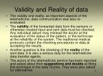 v alidity and r eality of data