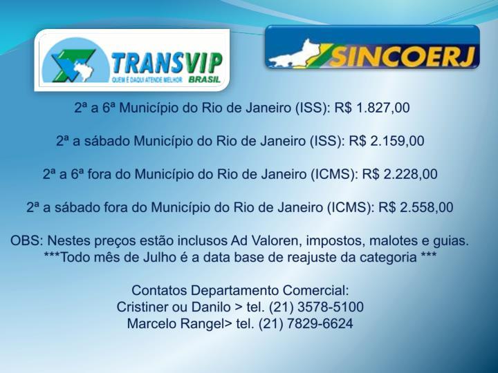 2ª a 6ª Município do Rio de Janeiro (ISS): R$
