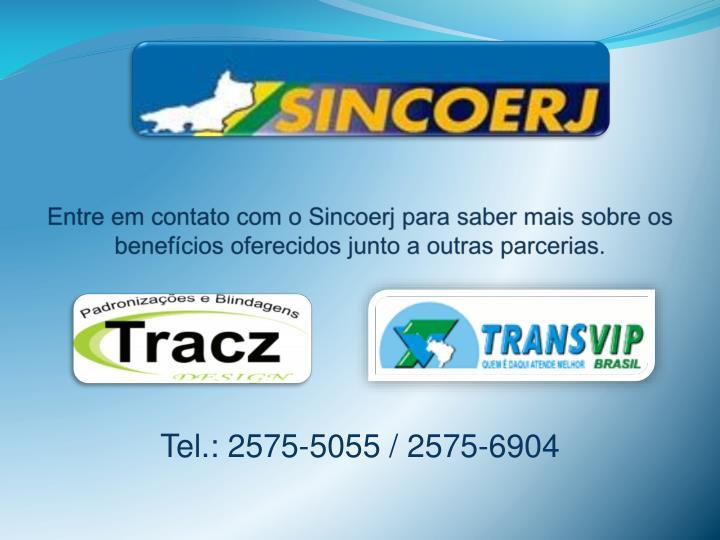 Entre em contato com o Sincoerj para saber mais sobre os benefícios oferecidos junto a outras parcerias.