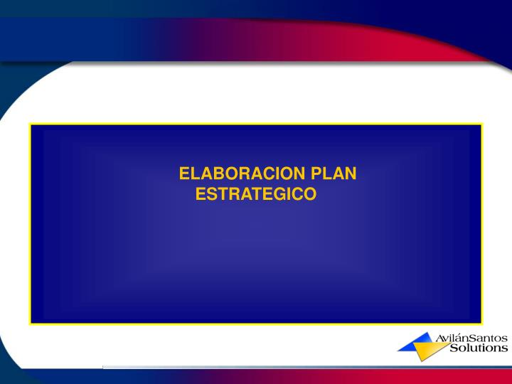 ELABORACION PLAN ESTRATEGICO