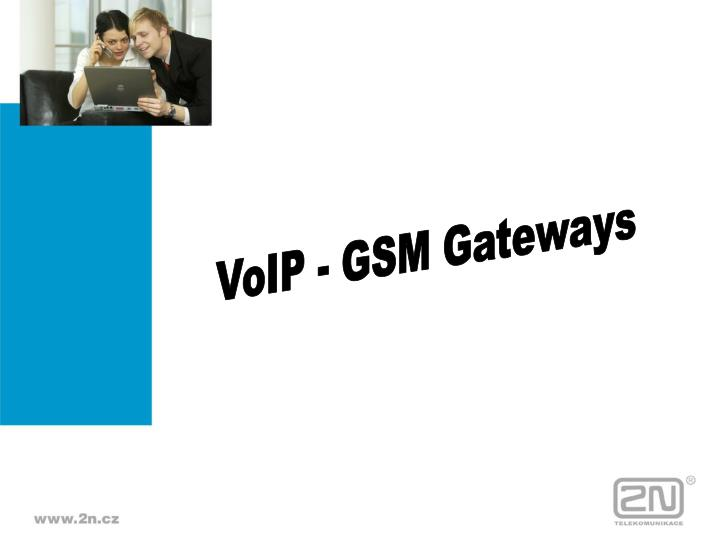 VoIP - GSM Gateways