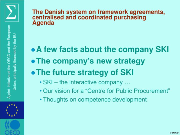 The danish system on framework agreements centralised and coordinated purchasing agenda