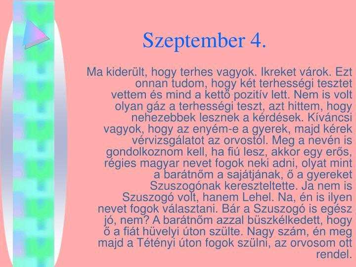 Szeptember 4
