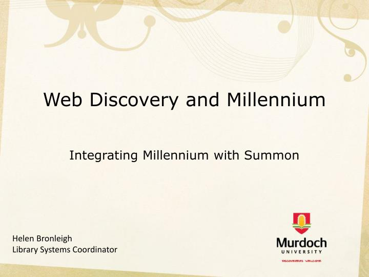 web discovery and millennium n.
