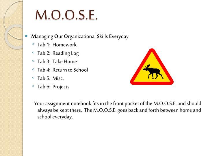M.O.O.S.E.