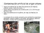 contaminaci n artificial de origen urbano