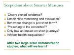 scepticism about smarter measures