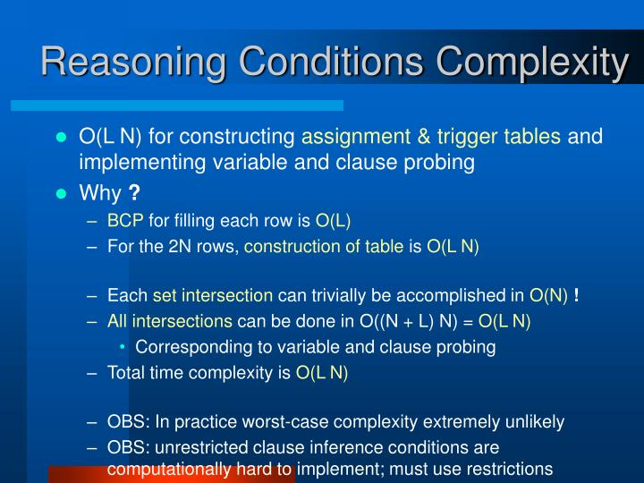 Reasoning Conditions Complexity