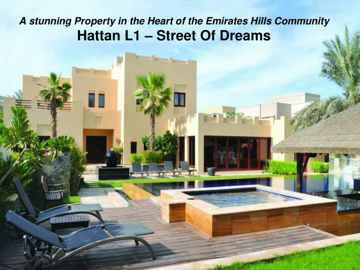 a stunning property in the heart of the emirates hills community hattan l1 street of dreams n.