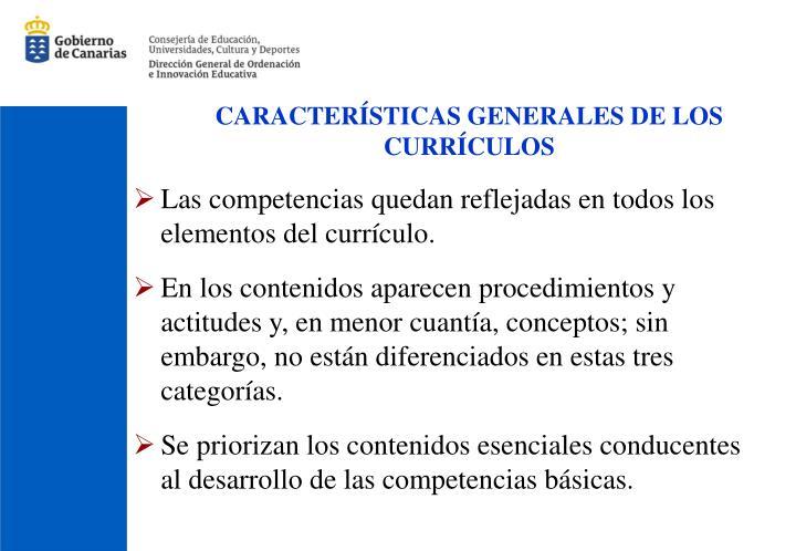 CARACTERÍSTICAS GENERALES DE LOS CURRÍCULOS