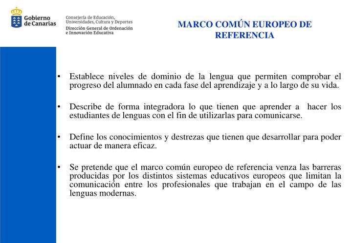 MARCO COMÚN EUROPEO DE REFERENCIA