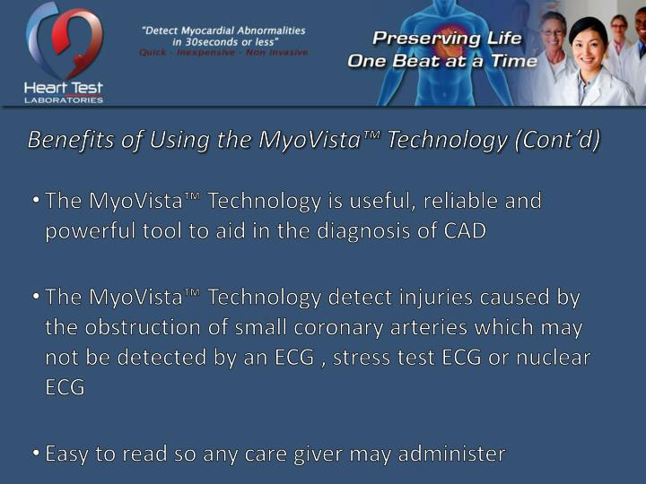 Benefits of Using the MyoVista™ Technology (Cont'd)