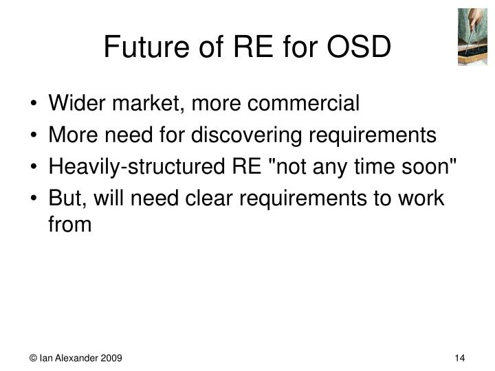 Future of RE for OSD
