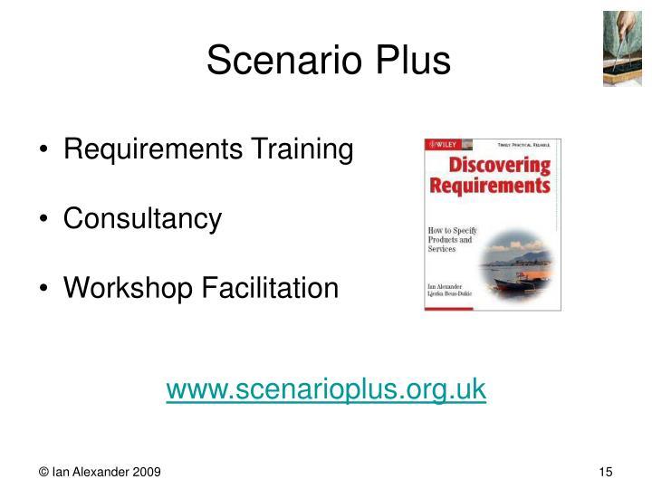 Scenario Plus