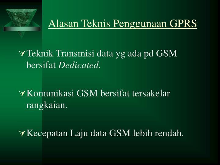 Alasan Teknis Penggunaan GPRS
